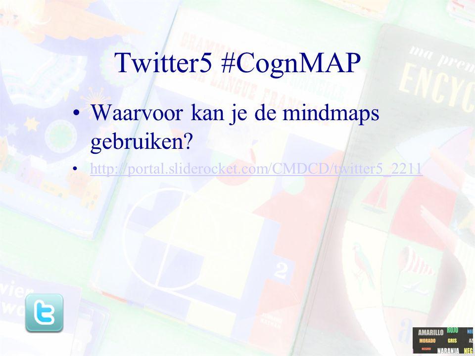 Twitter5 #CognMAP Waarvoor kan je de mindmaps gebruiken