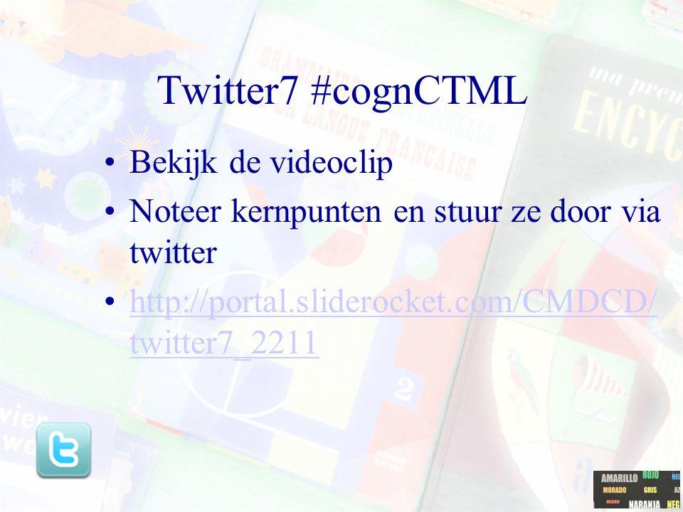 Twitter7 #cognCTML Bekijk de videoclip