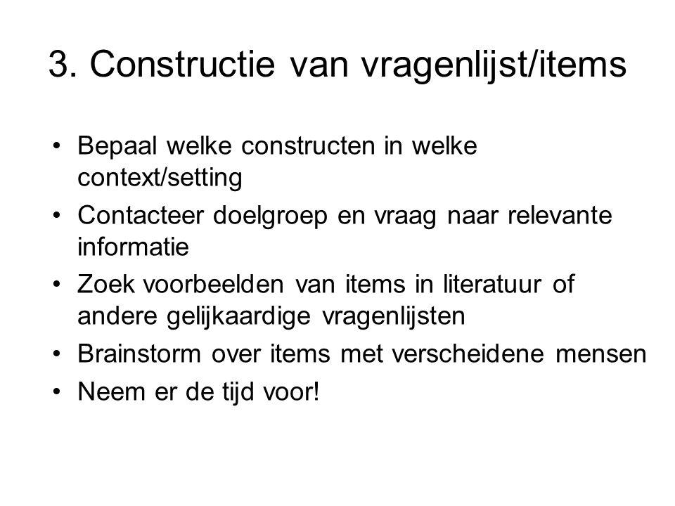 3. Constructie van vragenlijst/items