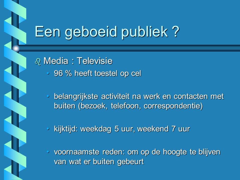 Een geboeid publiek Media : Televisie 96 % heeft toestel op cel