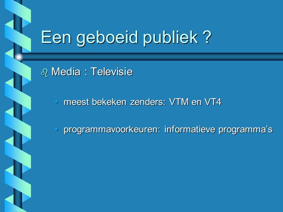 Een geboeid publiek Media : Televisie