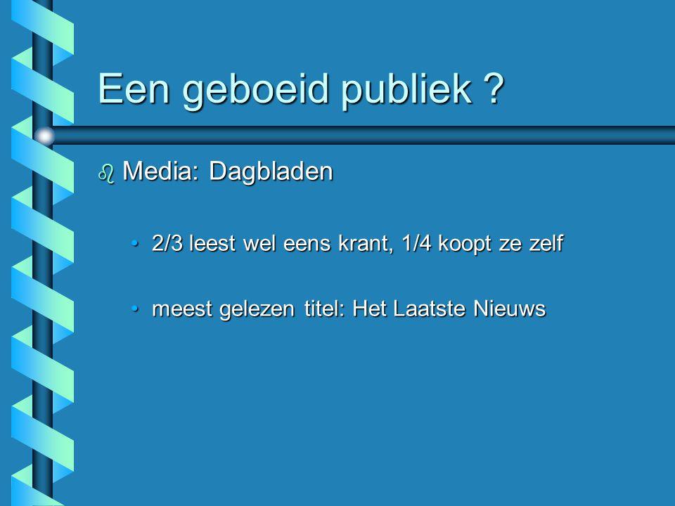 Een geboeid publiek Media: Dagbladen