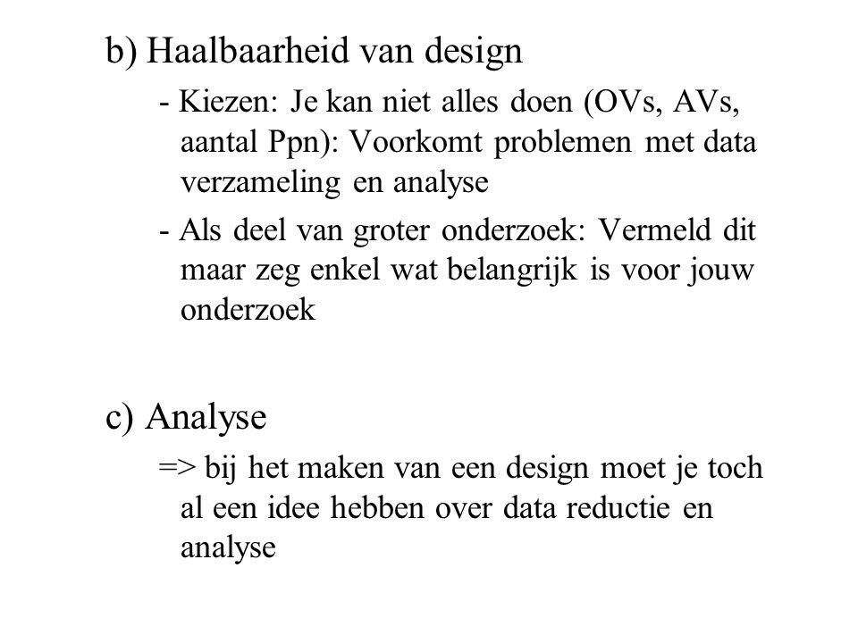 b) Haalbaarheid van design