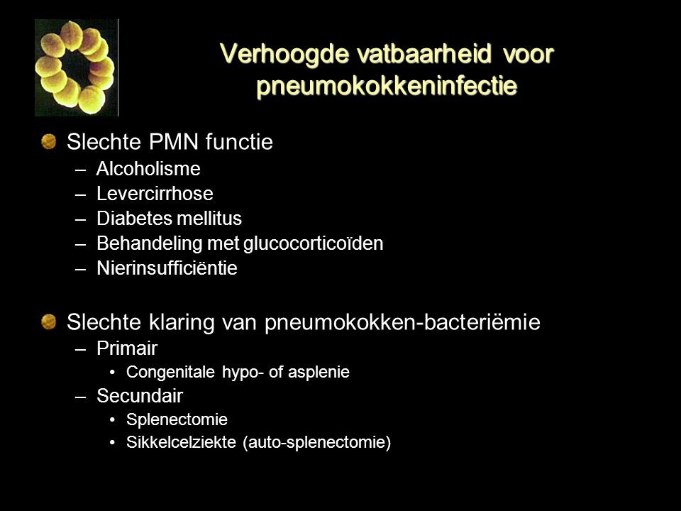 Verhoogde vatbaarheid voor pneumokokkeninfectie