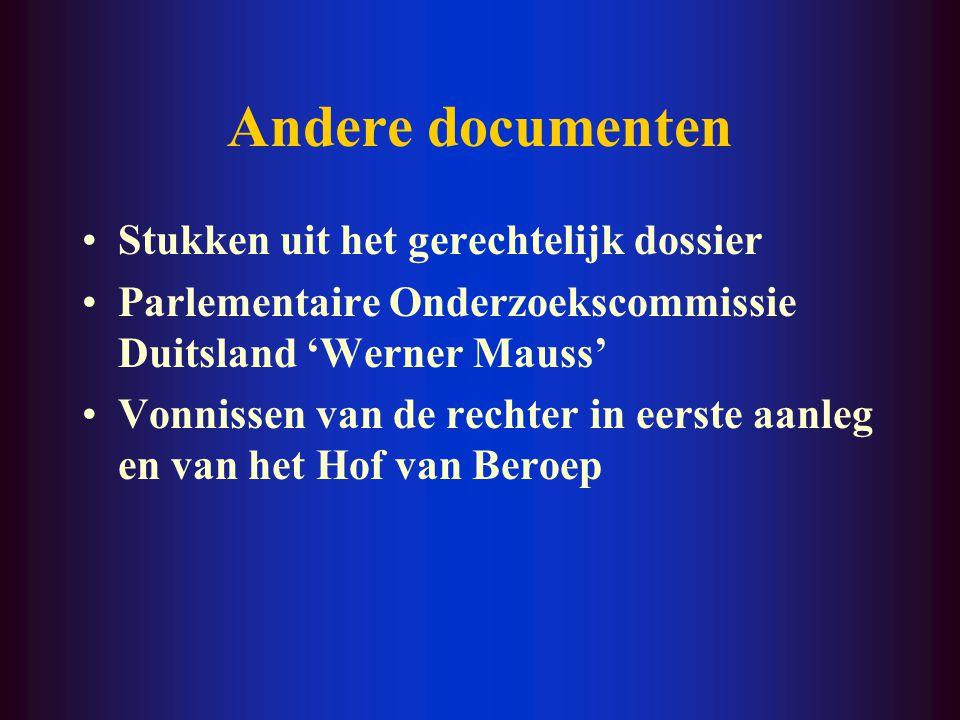 Andere documenten Stukken uit het gerechtelijk dossier