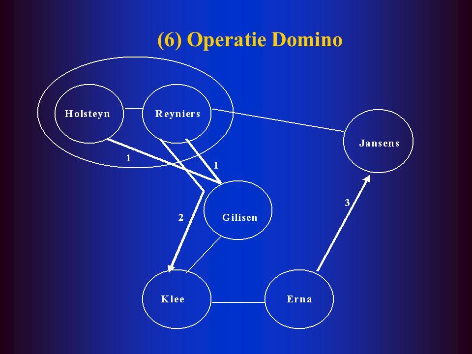 (6) Operatie Domino