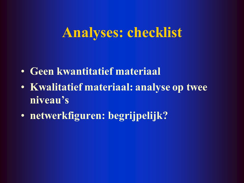 Analyses: checklist Geen kwantitatief materiaal