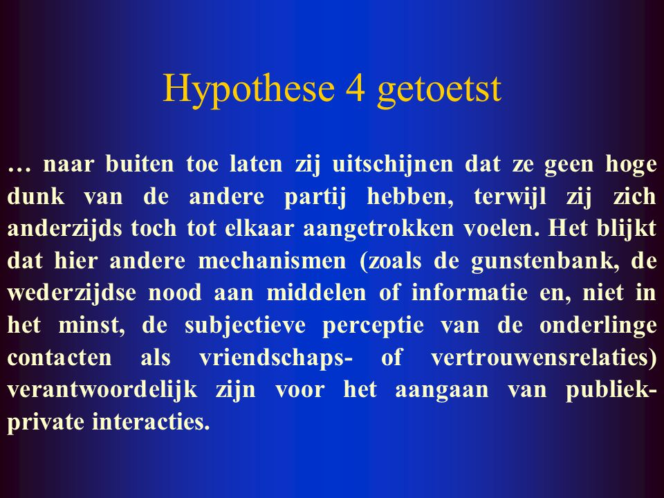 Hypothese 4 getoetst