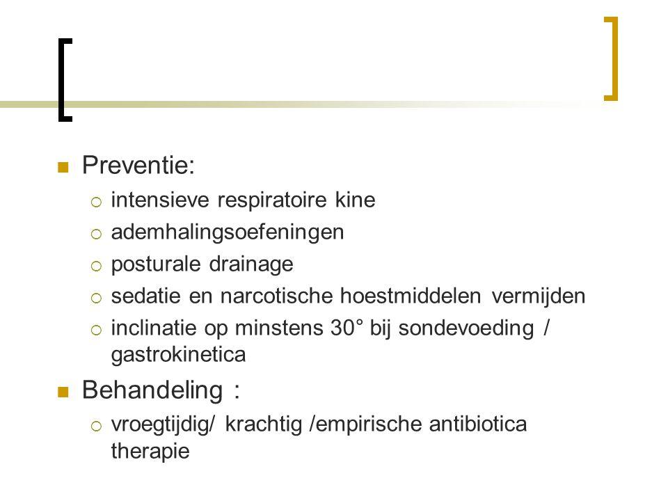 Preventie: Behandeling : intensieve respiratoire kine