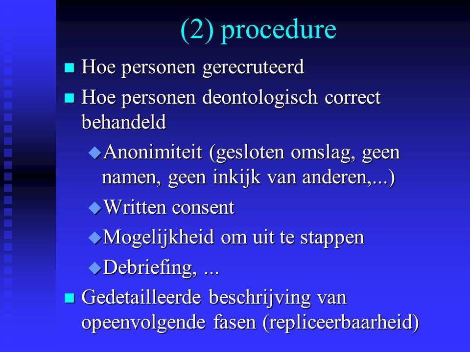 (2) procedure Hoe personen gerecruteerd