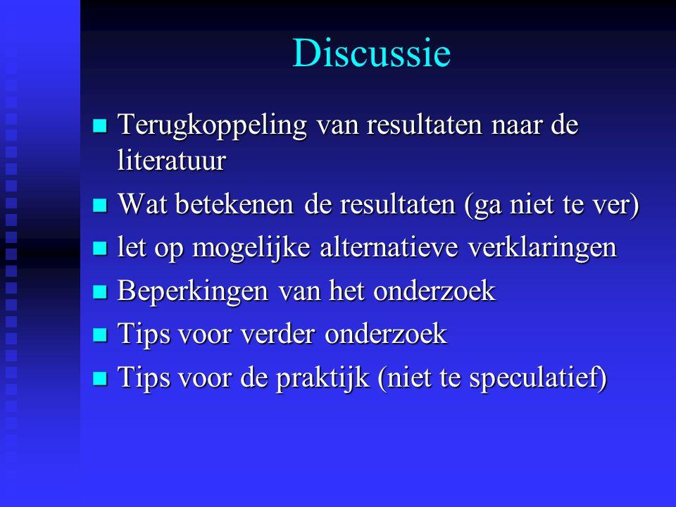 Discussie Terugkoppeling van resultaten naar de literatuur