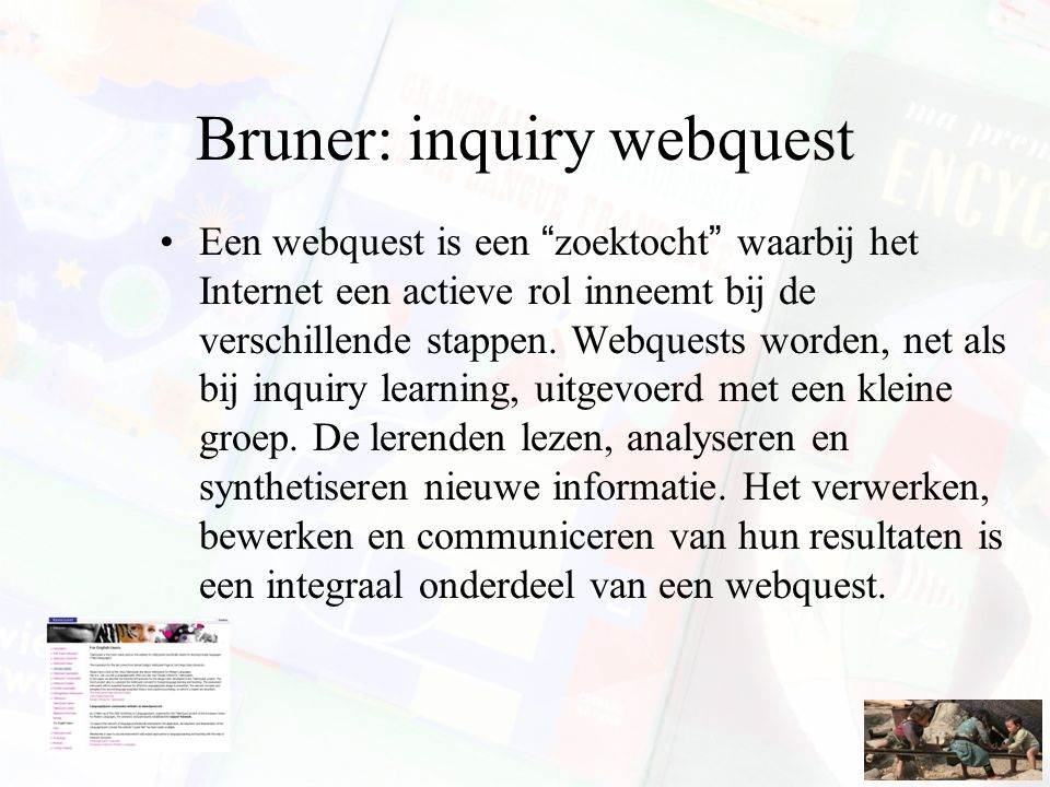 Bruner: inquiry webquest