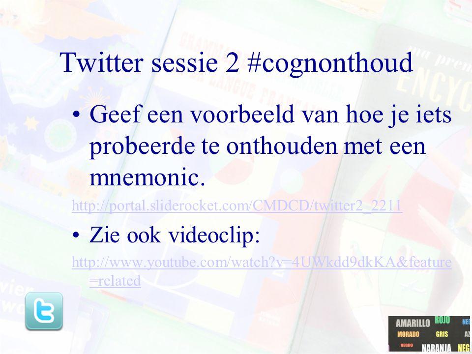 Twitter sessie 2 #cognonthoud
