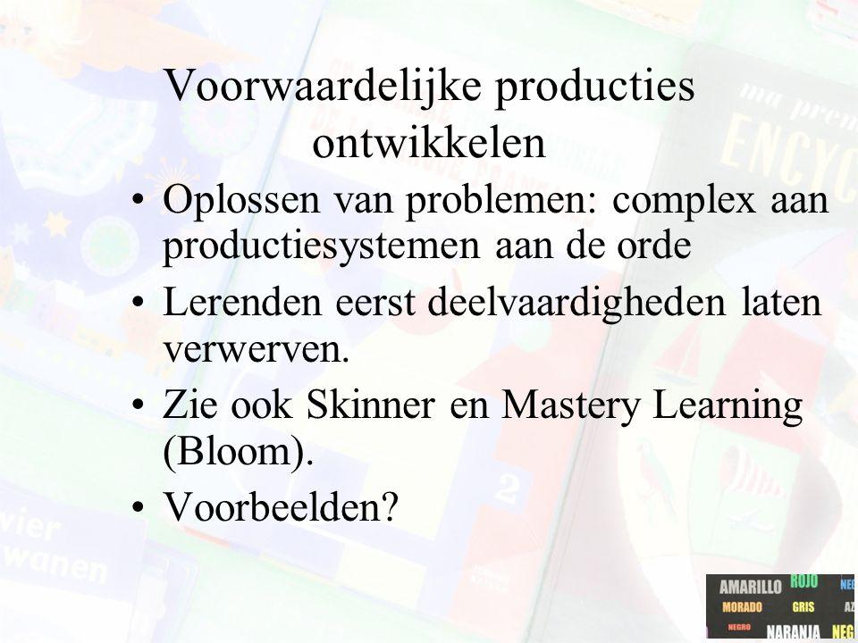 Voorwaardelijke producties ontwikkelen