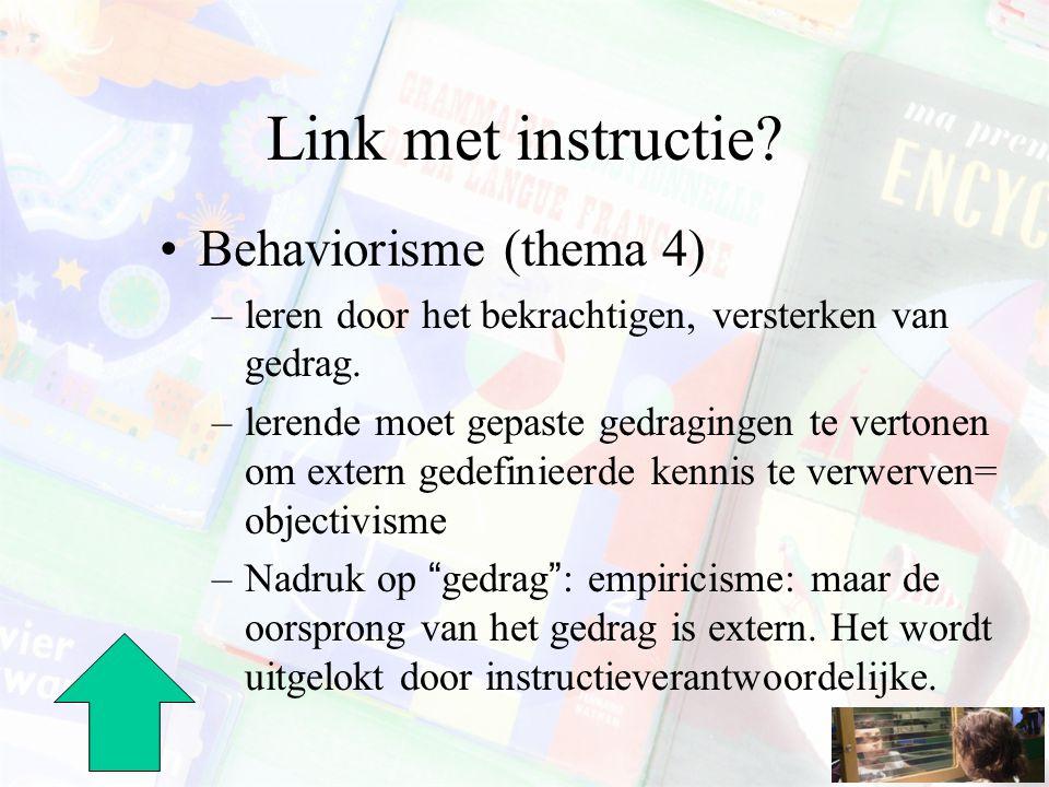 Link met instructie Behaviorisme (thema 4)