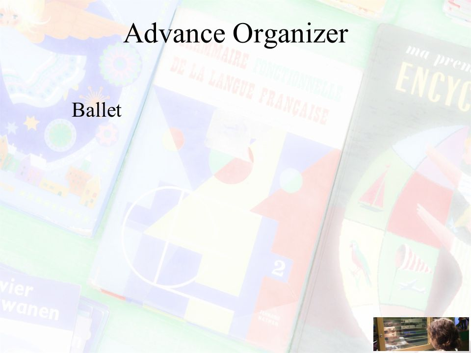 Advance Organizer Ballet