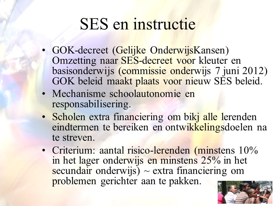 SES en instructie