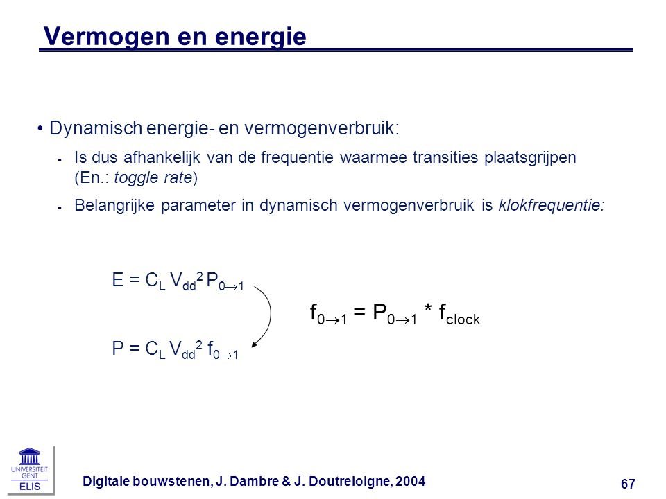 Vermogen en energie f01 = P01 * fclock
