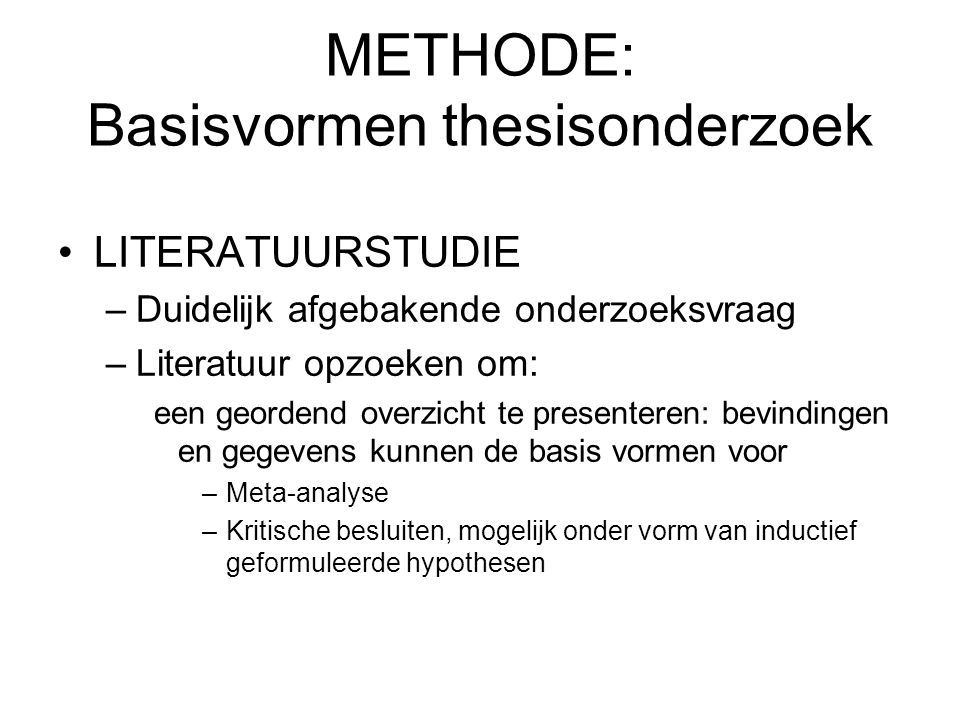 METHODE: Basisvormen thesisonderzoek