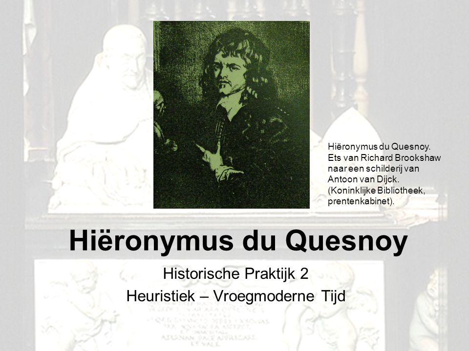 Historische Praktijk 2 Heuristiek – Vroegmoderne Tijd