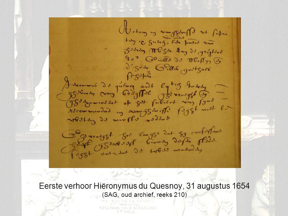 Eerste verhoor Hiëronymus du Quesnoy, 31 augustus 1654 (SAG, oud archief, reeks 210)