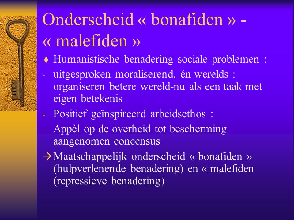 Onderscheid « bonafiden » - « malefiden »