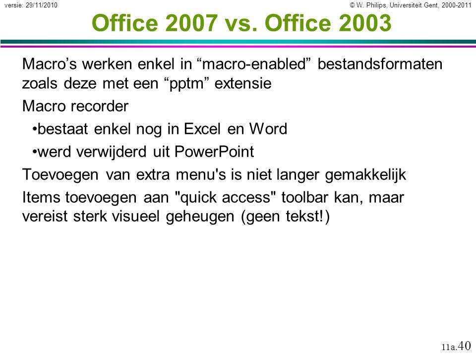 Office 2007 vs. Office 2003 Macro's werken enkel in macro-enabled bestandsformaten zoals deze met een pptm extensie.