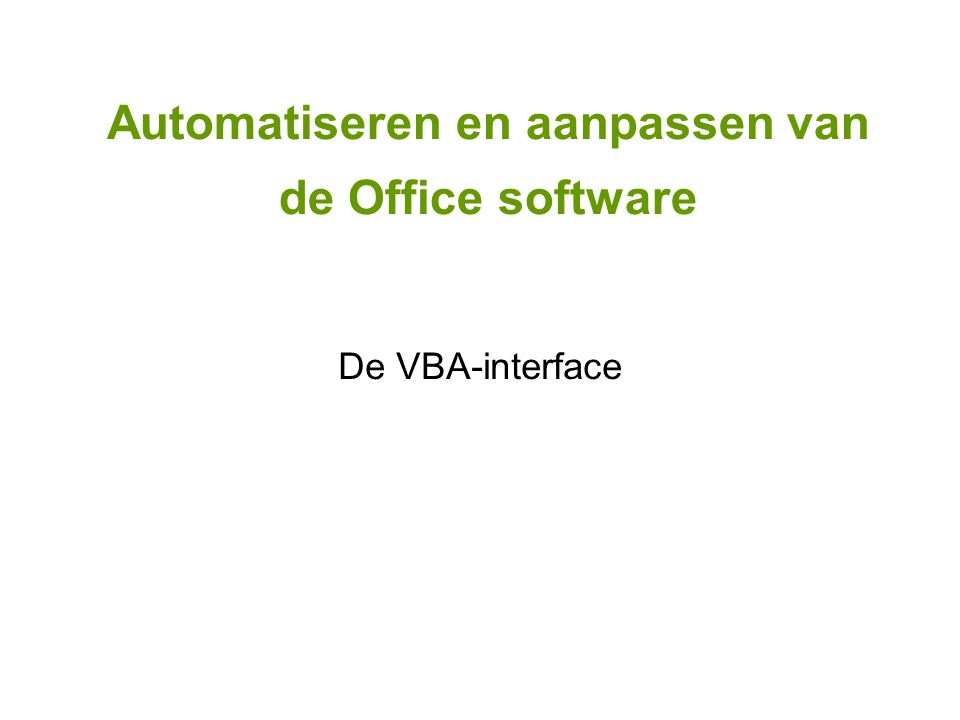 De VBA-interface