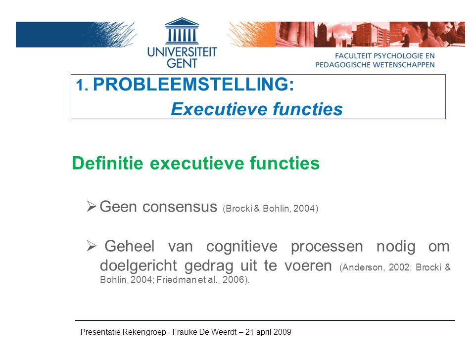1. PROBLEEMSTELLING: Executieve functies