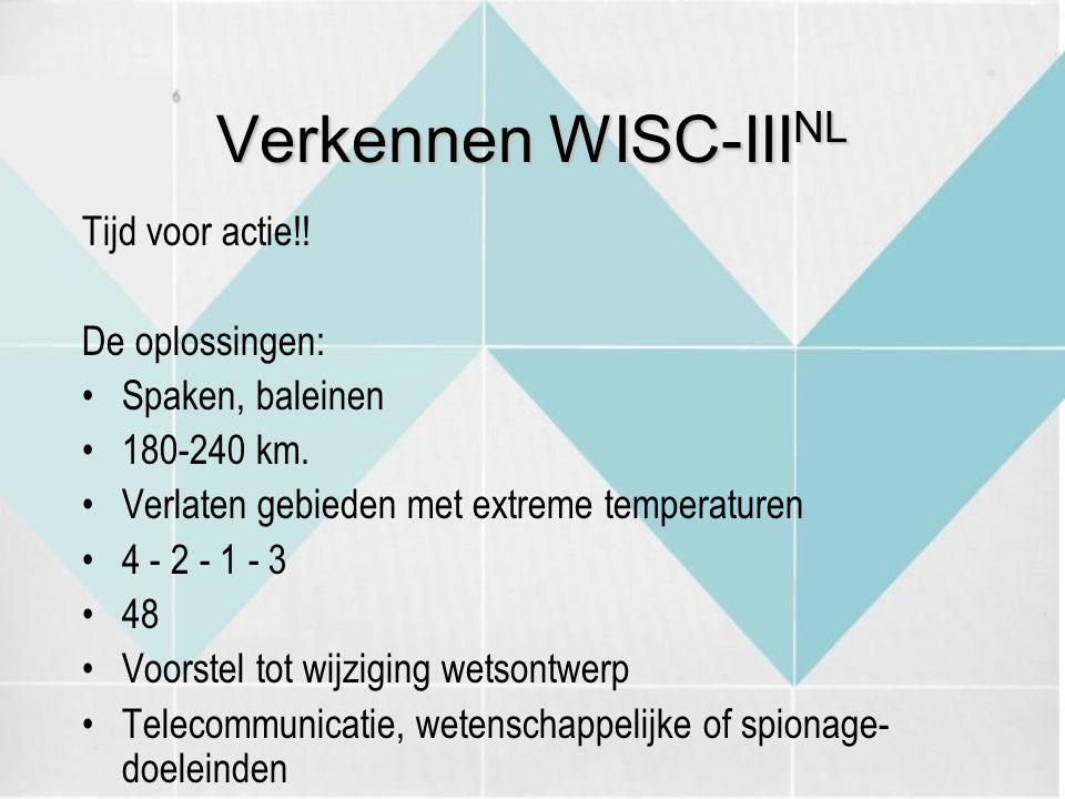 Verkennen WISC-IIINL Tijd voor actie!! De oplossingen: