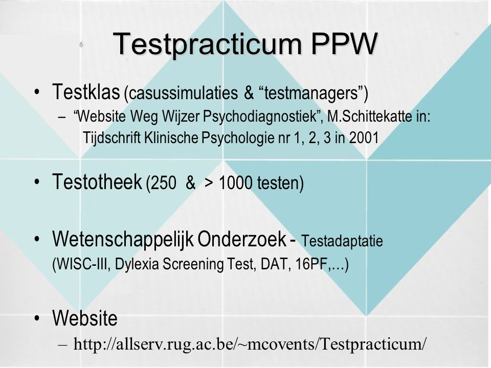 Testpracticum PPW Testklas (casussimulaties & testmanagers )