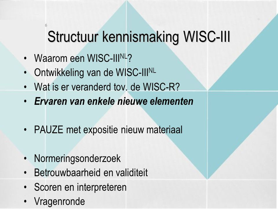 Structuur kennismaking WISC-III