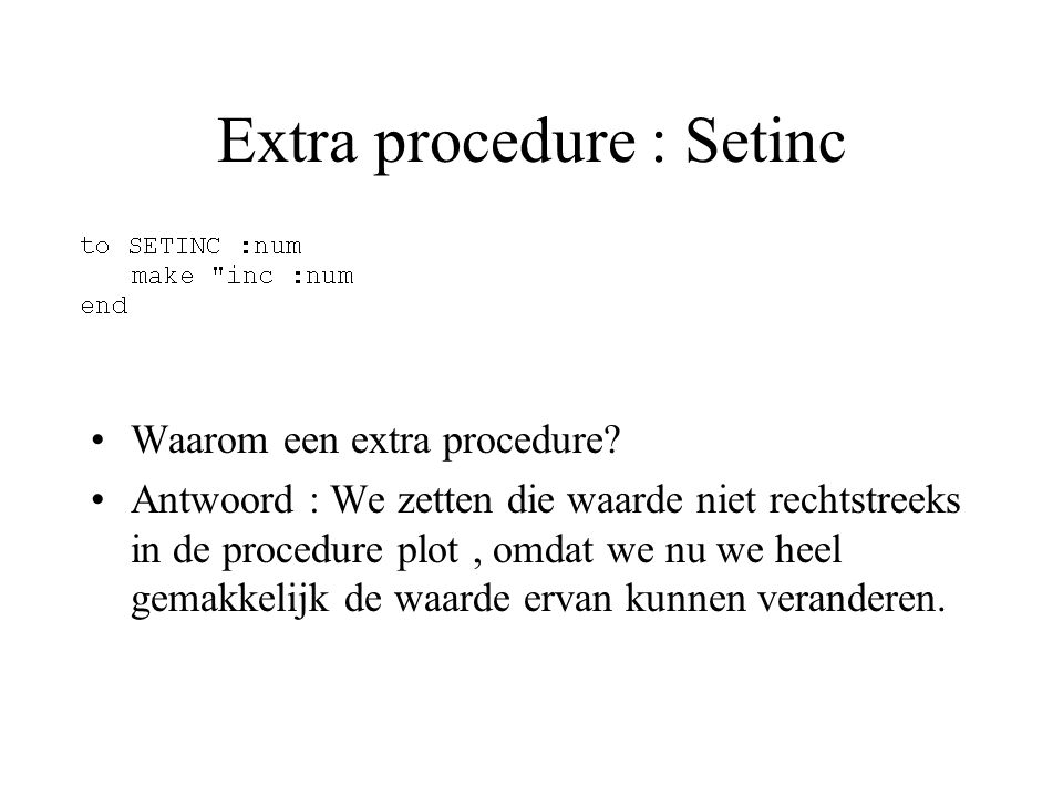 Extra procedure : Setinc