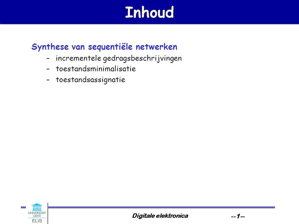 Inhoud Synthese van sequentiële netwerken