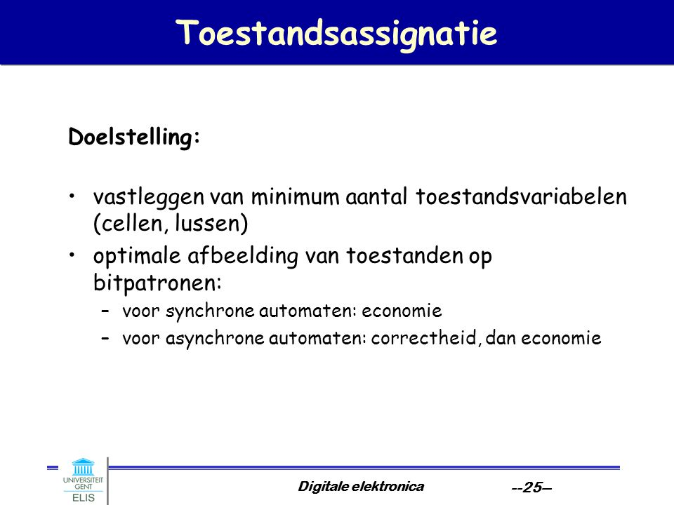 Toestandsassignatie Doelstelling: