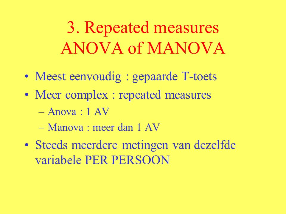 3. Repeated measures ANOVA of MANOVA