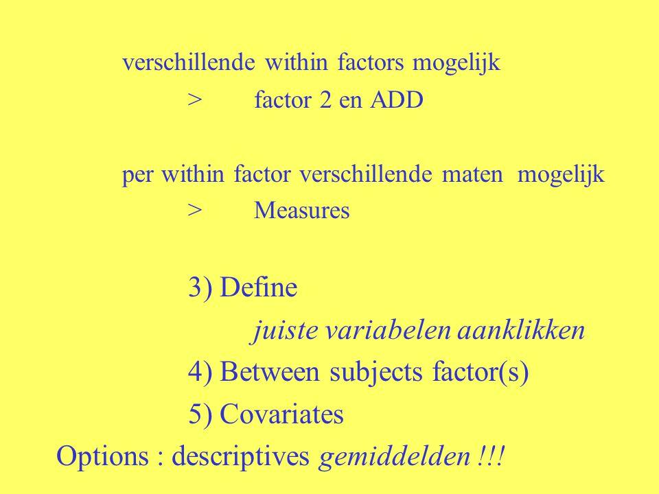 verschillende within factors mogelijk