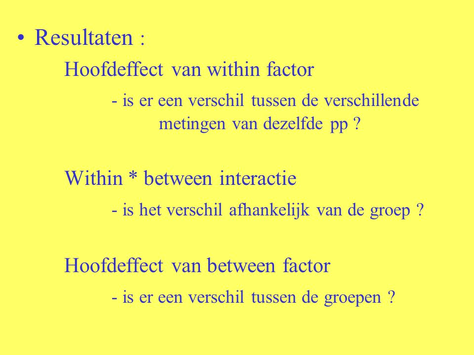 Resultaten : Hoofdeffect van within factor
