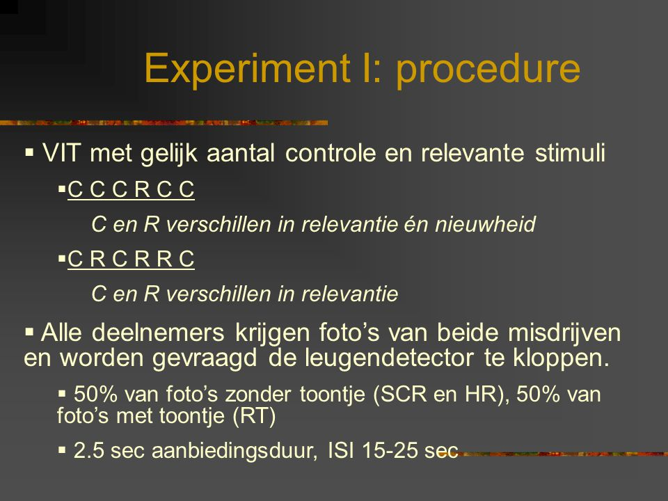 Experiment I: procedure
