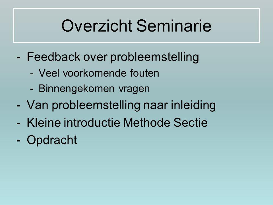 Overzicht Seminarie Feedback over probleemstelling