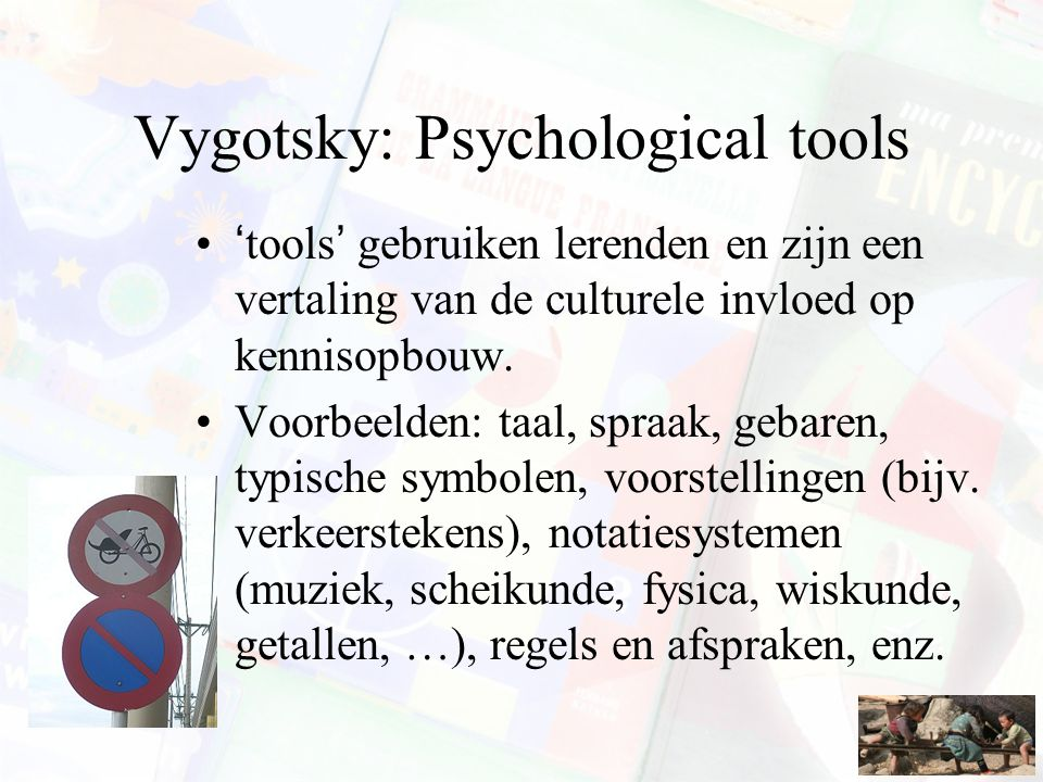 Vygotsky: Psychological tools