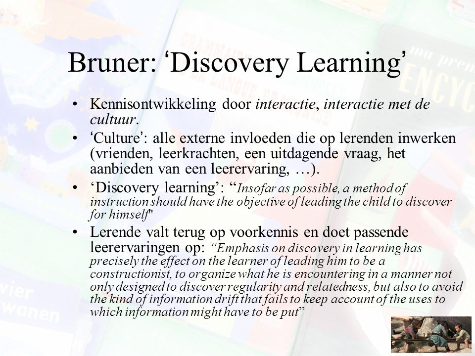 Bruner: 'Discovery Learning'