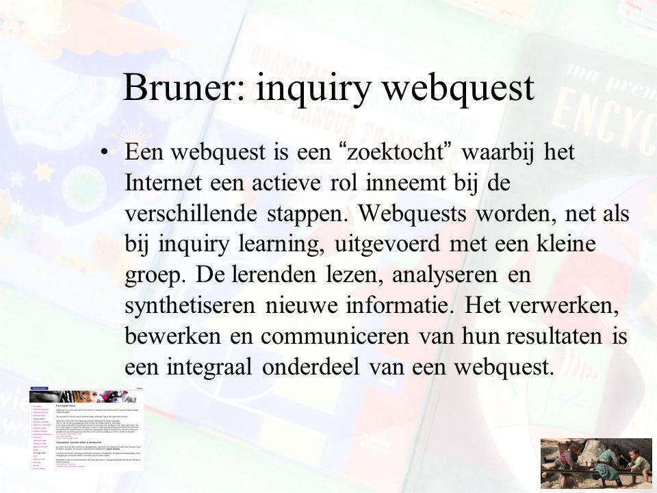 Bruner: inquiry webquest