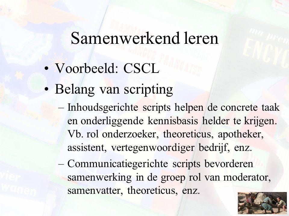 Samenwerkend leren Voorbeeld: CSCL Belang van scripting