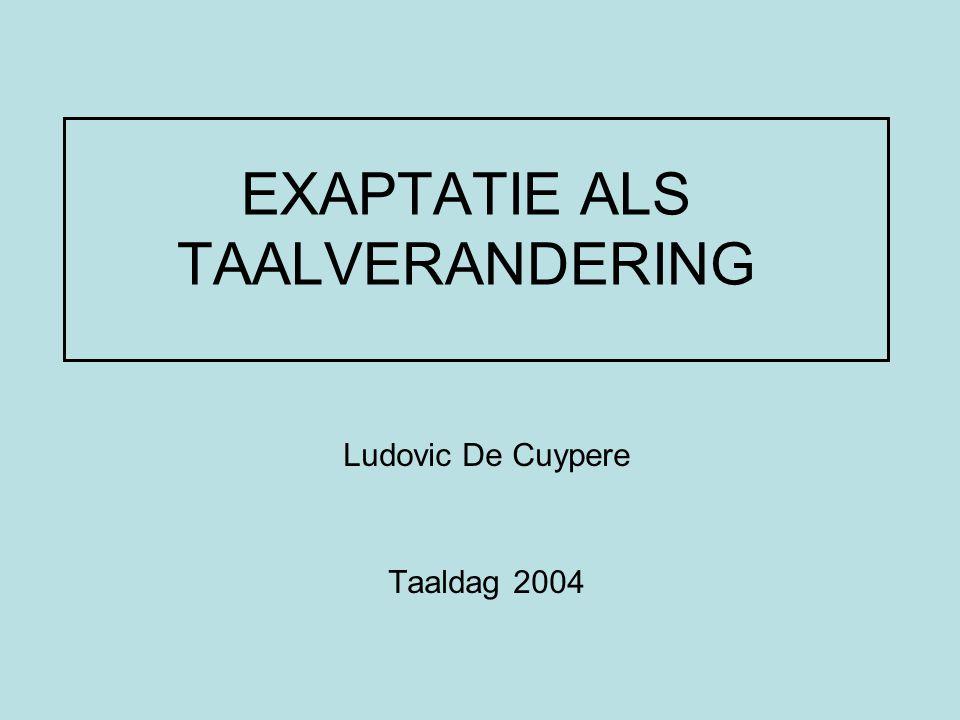 EXAPTATIE ALS TAALVERANDERING