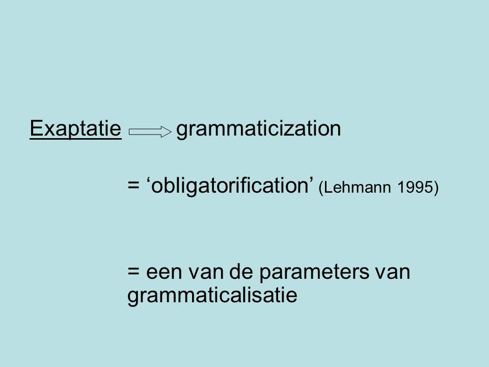 Exaptatie grammaticization