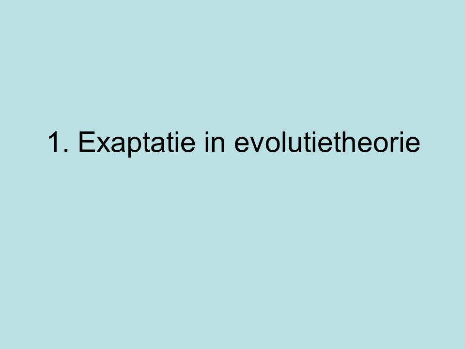1. Exaptatie in evolutietheorie