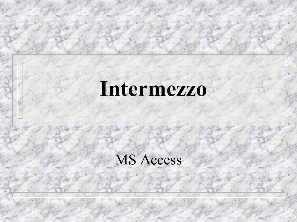 Intermezzo MS Access