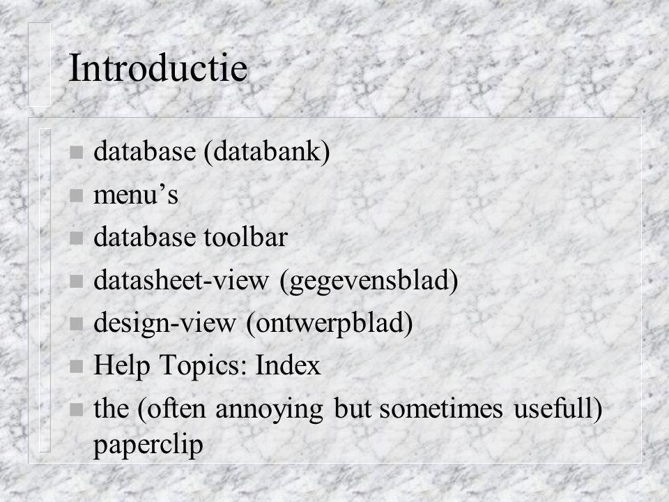 Introductie database (databank) menu's database toolbar