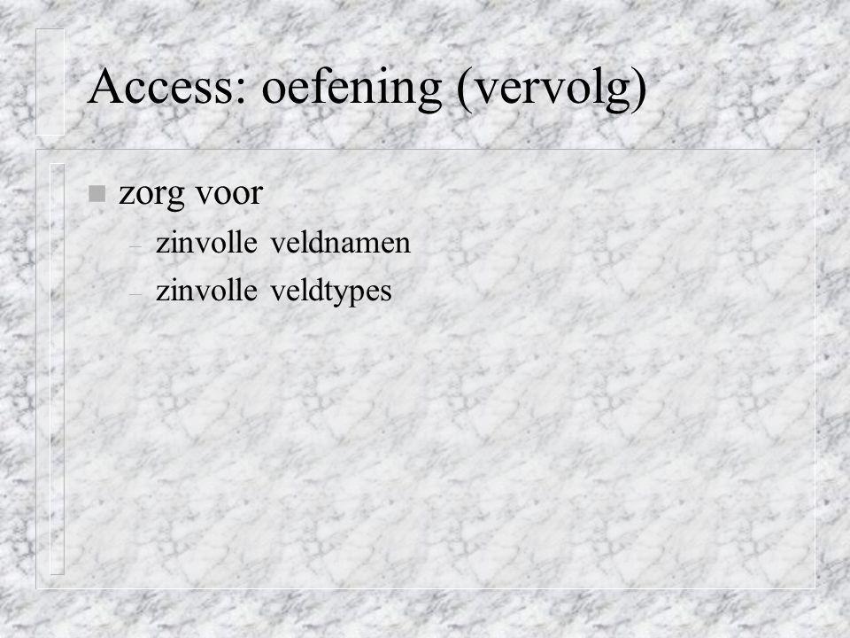 Access: oefening (vervolg)